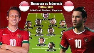 INDONESIA VS SINGAPURA 21 MARET 2018 [ PREDIKSI ]