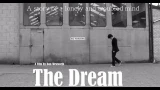 The Dream - Short Film