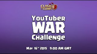 Clash of Clans - Live YouTuber Clan War (Full Stream)