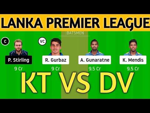 KT vs DV Dream11 Team 3rd Match Lanka Premier League T20 | KT vs DV | KT vs DV Dream11 Prediction.