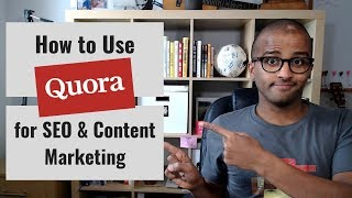 How to Use Quora for SEO & Content Marketing [CC]