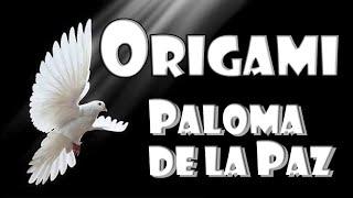 Origami paloma de la paz - Origami dove, Bird of peace