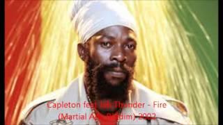 Capleton feat Jah Thunder - Fire (Martial Arts Riddim) 2002