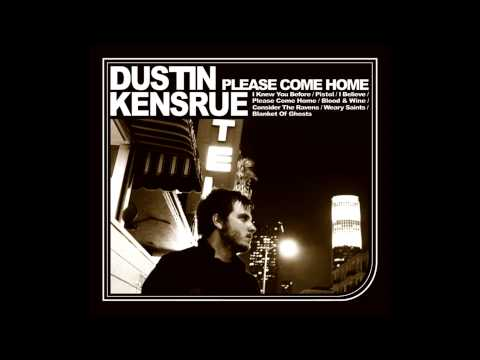 Dustin Kensrue- Pistol
