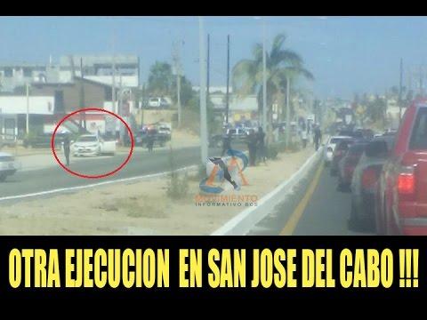 MAS EJECUCIONES EN SAN JOSE DEL CABO.