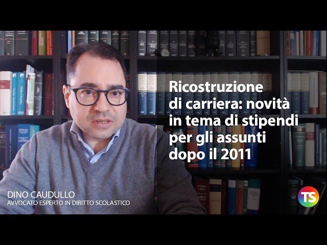 Ricostruzione di carriera: novità in tema di stipendi per gli assunti dopo il 2011
