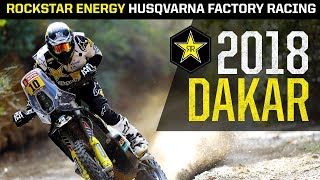 2018 Dakar | Rockstar Energy Husqvarna Factory Racing