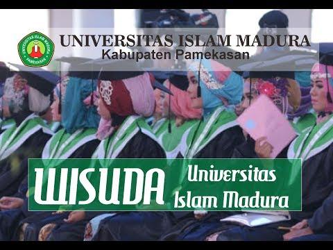 WISUDA UNIVERSITAS ISLAM MADURA PART 1