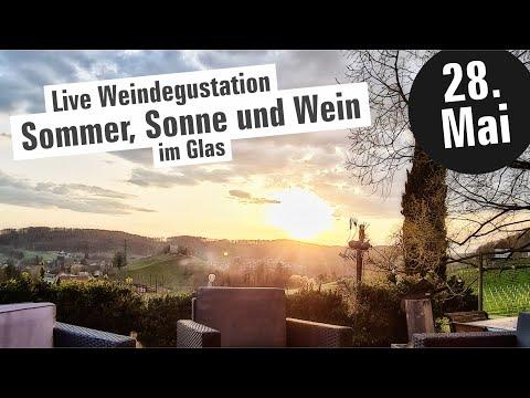 🔴 LIVE Weindegustation - Sommer, Sonne und Wein im Glas - 28. Mai 2021