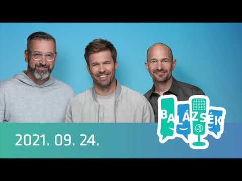 Rádió 1 Balázsék (2021.09.24.) - Péntek