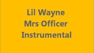 Lil Wayne Mrs Officer Instrumental beat