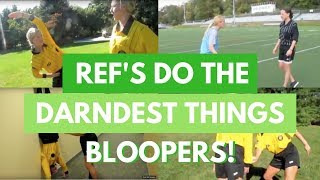 Refs Bloopers and New SoccerGrlProbs Apparel
