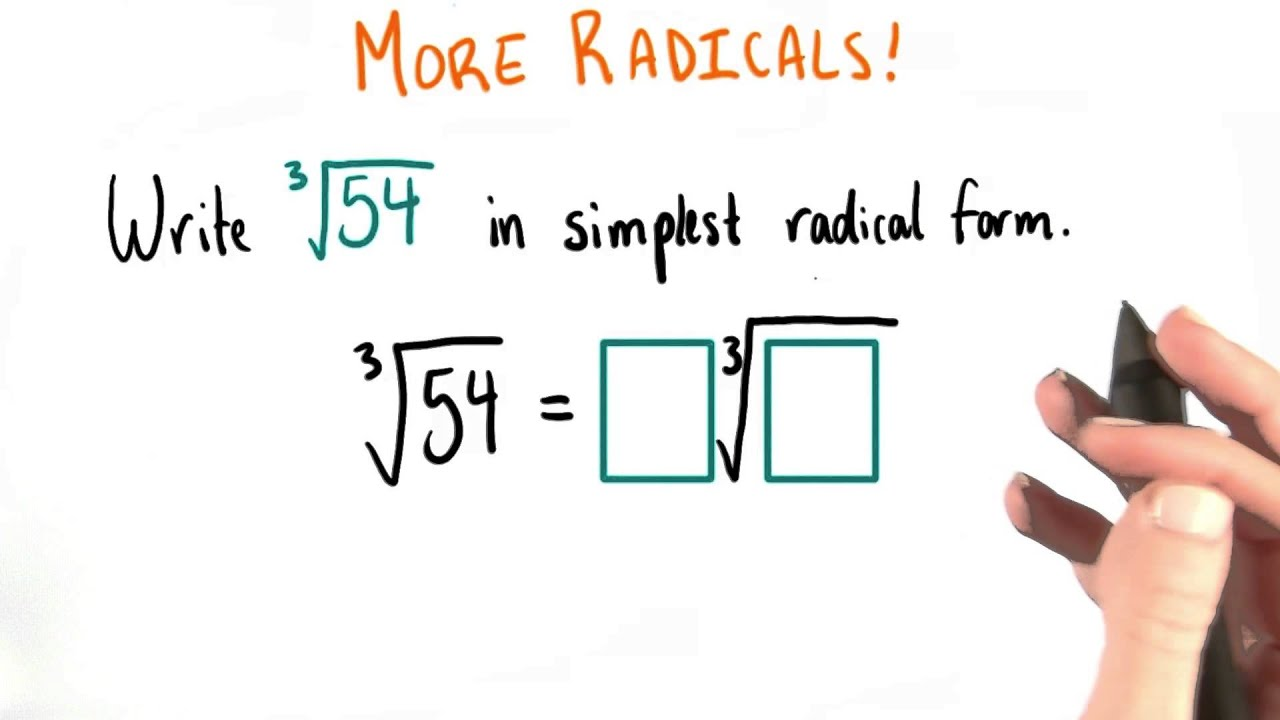 simplest form algebra  Simplest Form Of A Cube Root - College Algebra