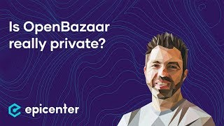 OpenBazaar's approach to user privacy – clip of Brian Hoffman on Epicenter