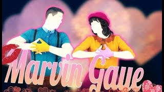 Just Dance Mash-Up Fanmade / Charlie Puth Ft Meghan Trainor/ Marvin Gaye