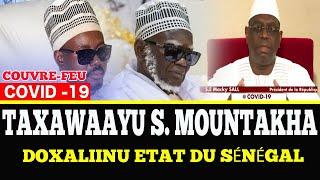 Coronavirus ak couvre-feu: Taxawaayu S. Mountakha | Doxaliinu Etat du Sénégal Digeuntéem ak askan wi