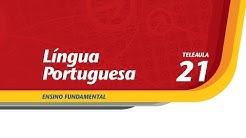 21 - Gente das palavras. Fala, Jornalista! - Lngua Portuguesa - Ens. Fund. - Telecurso