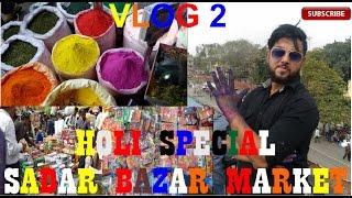 Cheapest Holi Wholesale Market [Exploring Gulal  Colour Pichkari Balloon] Sadar Bazar delhi, vlog-2