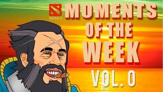 Dota 2 Moments Of The Week (vol. 0)