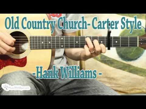 Old Country Church - Guitar Lesson - Hank Williams