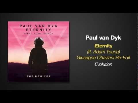 Paul van Dyk feat. Adam Young - ETERNITY (Giuseppe Ottaviani Re-Edit)