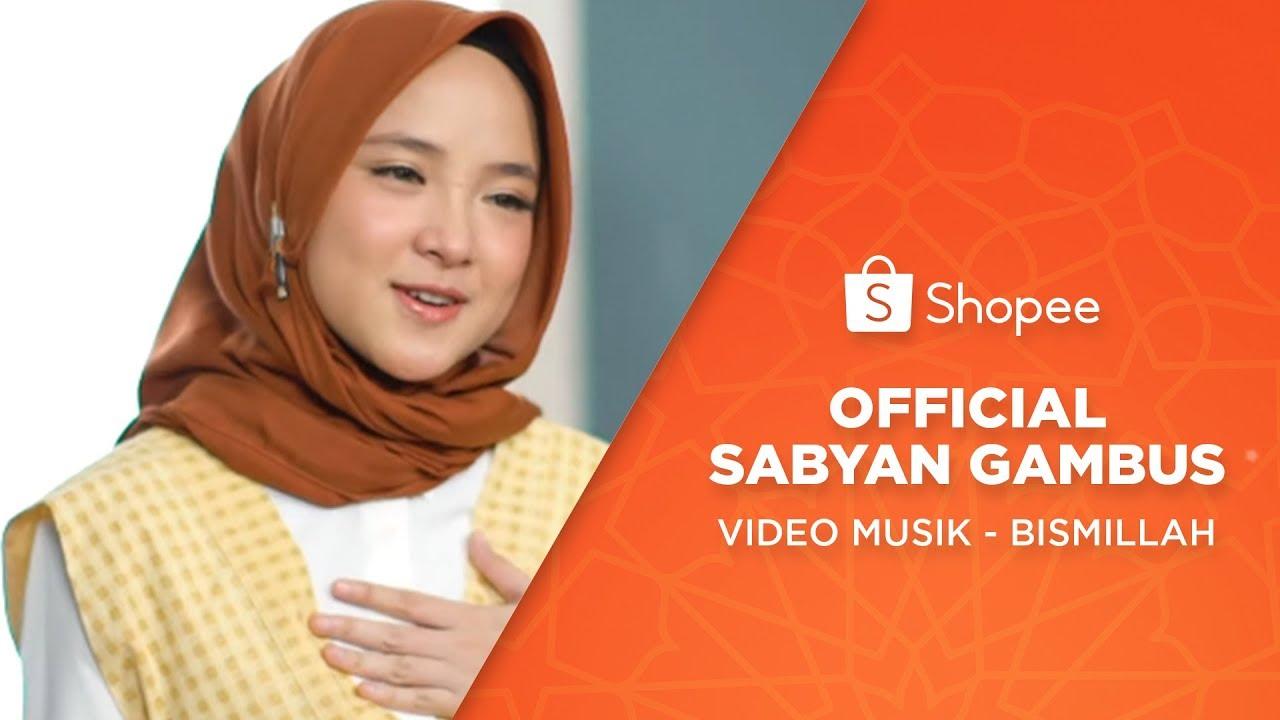 Download Sabyan - Bismillah (Video Musik)