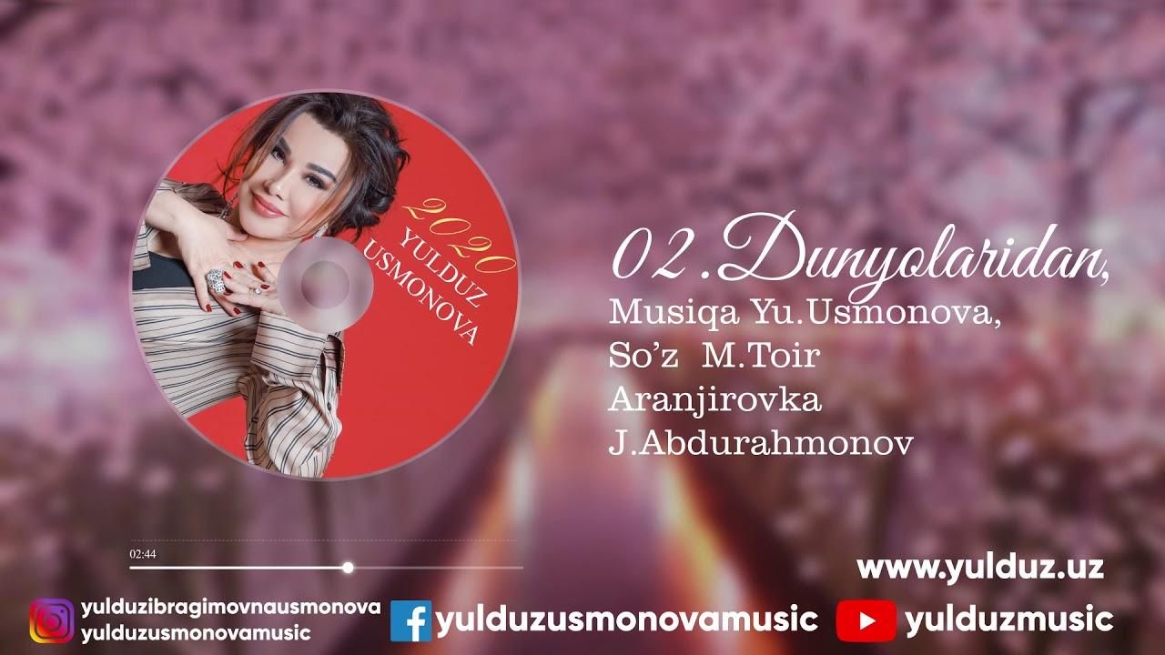 YULDUZ USMONOVA- DUNYOLARIDAN(2020)