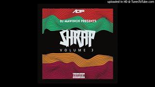 Dj Mawinch - SHRAP Vol 3 (KENYAN TRAP MIX 2018)