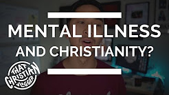 Mental Illness in the Bible | The Bible and depression