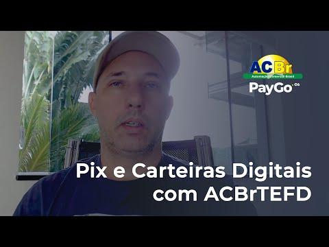 PIX e Carteiras Digitais com ACBrTEFD e PayGoWeb