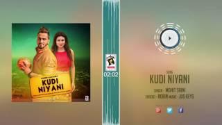 New Punjabi Songs 2016 || KUDI NIYANI || MOHIT SAINI || Punjabi Songs 2016