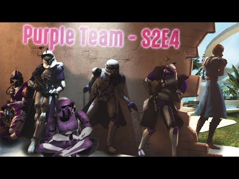 STAR WARS RP: PURPLE TEAM - S2E4