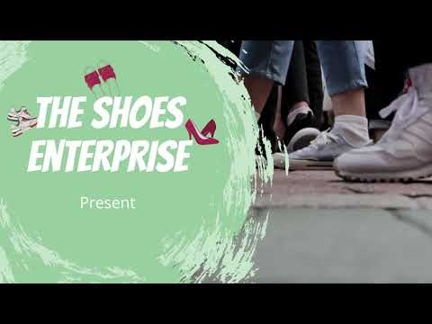 The Shoes Enterprise (Pitching Exercise)