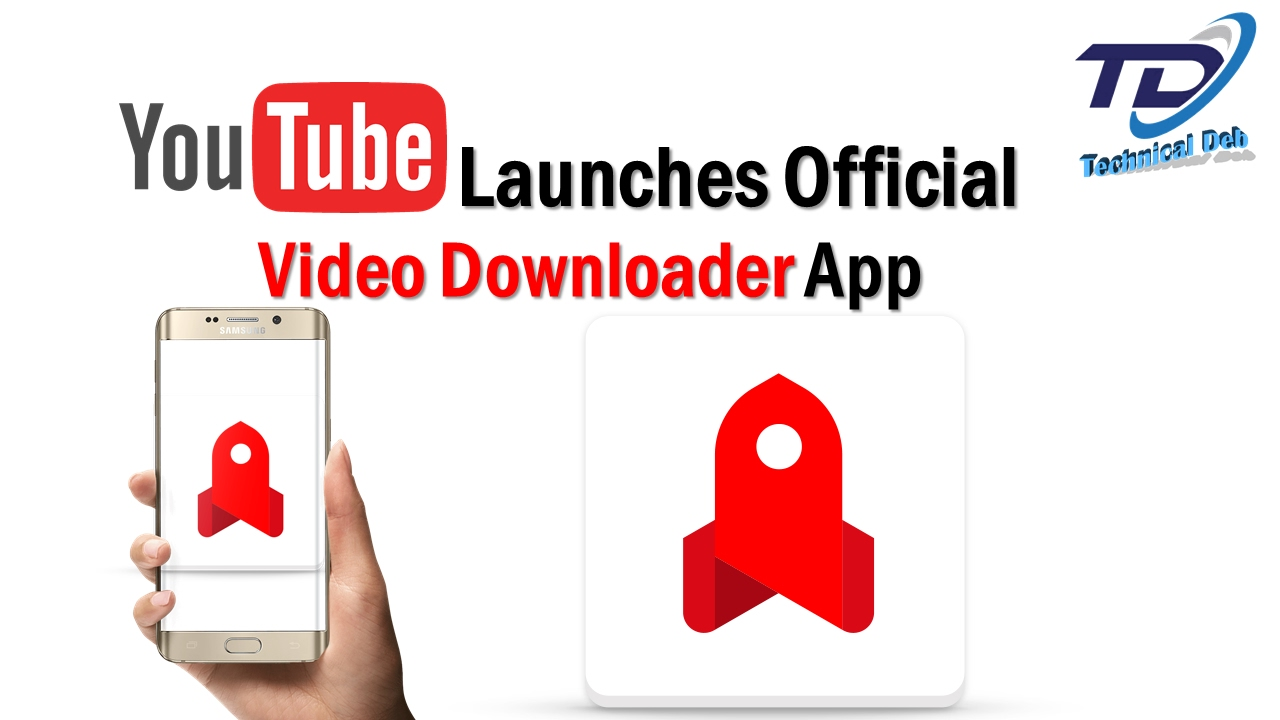 YouTube Launches Official Video Downloader App