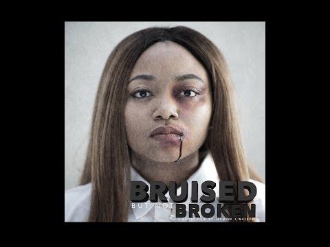 Bruised, But Not Broken   Short Film