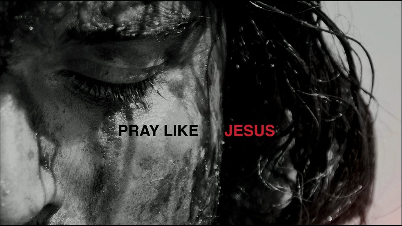 Pray Like Jesus by Brian Fisher at Grace Bible Church at ...