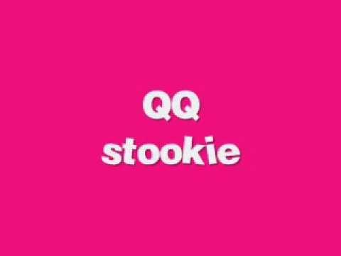 QQ Stookie good quality