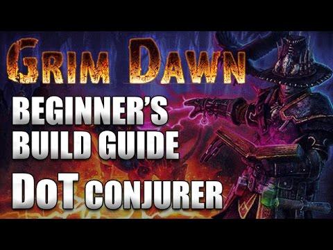 GRIM DAWN: Beginner's Build Guide - Getting Started (DoT Conjurer Shaman/Occultist)