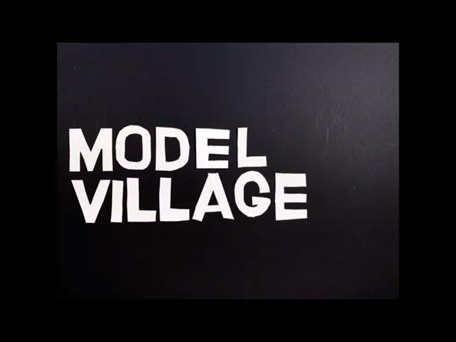 IDLES - MODEL VILLAGE (Official Video)