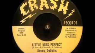 """Jimmy Dobbins ~ """"Little Miss Perfect"""""""