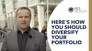 Here's how you should diversify your portfolio