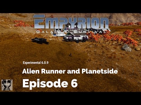 Let's Play Empyrion: Galactic Survival - 6.0.9 - Alien Runne