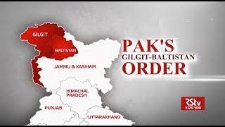 In Depth - Pak's order on Gilgit - Baltistan