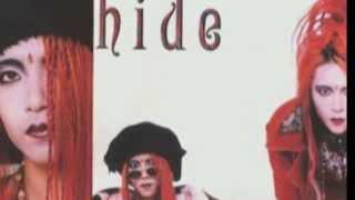 hide を愛する全ての人へ 作詞:hide 作曲:hide Let me, let me free. ...