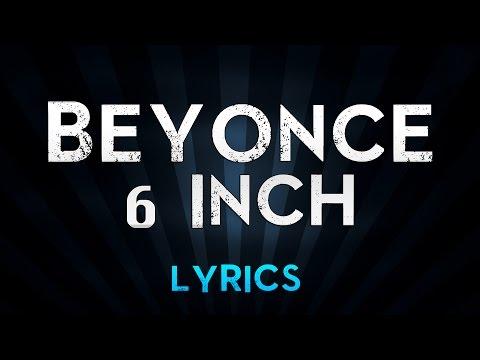 Beyonce Ft. The Weeknd - 6 Inch (Lyrics)