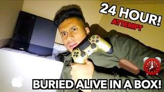 BURIED ALIVE OVERNIGHT IN A BOX ⏰🚨 24 HOUR CHALLENGE!