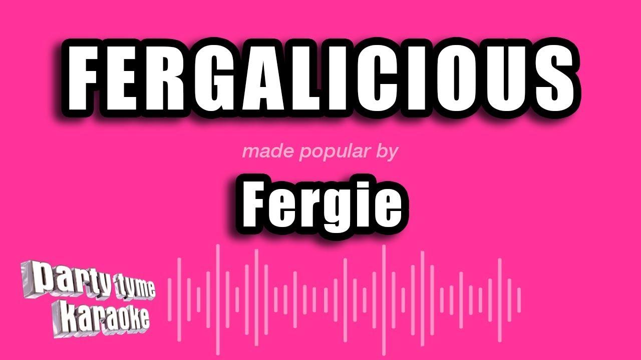 Download Fergie - Fergalicious (Karaoke Version)
