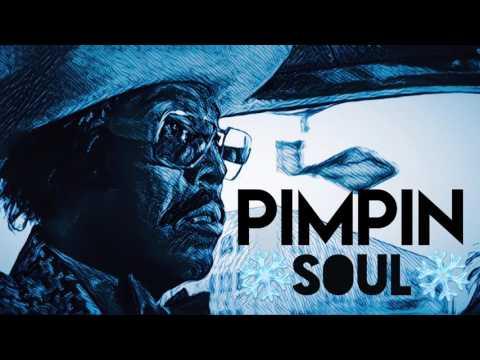 PIMPIN - Soul