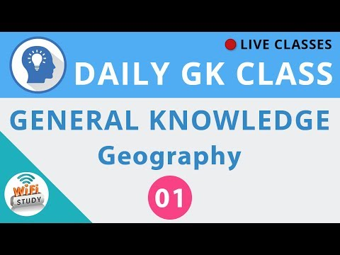 Daily GK Class #1 General Knowledge - Geography for SSC, BAN