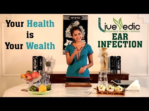 DIY: Best Cure For Ear Infection with Natural Home Remedies | LIVE VEDIC
